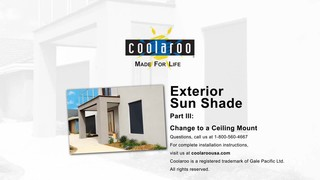 Coolaroo Exterior Sun Shade Installation Overview Change