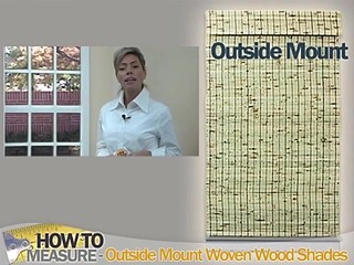 How To Measure For Outside Mount Woven Wood Shades